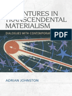 Adventures in Transcendental Materialism Dialogues With Contemporary Thinkers