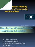 Basic Factors Affecting Television Transmission & Reception