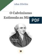 John Divito - O Calvinismo Estimula as Missões