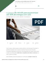 4 Passos Do Retrofit Para Economizar Até 90% de Energia Com LED - Blog Celena