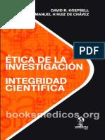 _Etica de La Investigacion - Integridad Cientifica KOEPSELL 2015