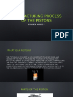Manufacturing Process of the Pistons