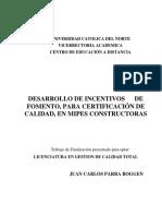Desarrollo de Incentivos de fomento para certificación de calidad en MIPES constructoras