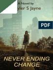 Never Ending Change [A Completed Novel]