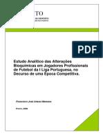Estudo Analitico Das Alteracoes Bioquimicas Em Jogadores Profissionais de Futebol Da I Liga Portuguesa No Decurso de Uma Epoca Competitiva