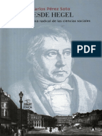 Carlos Pérez Desde Hegel, para una crítica radical de las ciencias sociales.