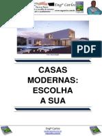 Casas Modernas- Escolha a Sua