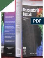 Neuroanatomia Ilustrada - A. R. Crossman, D. Neary - 4a Edição