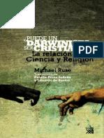 Puede Un Darwinista Ser Cristiano-Ruse