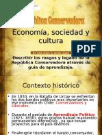 6BRepública Conservadora Economía, Sociedad y Cultura
