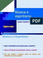 Music a e Spiritism o