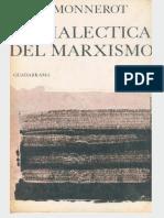 Monnerot, Dialéctica Del Marxismo