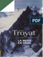 Henri Troyat - La Neige en Deuil