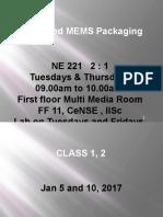 Advanced MEMS Packaging 2017 (Class 1)