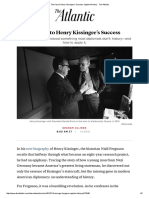 The Key to Henry Kissinger's Success_ Applied History - The Atlantic.pdf