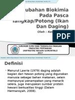 ppt. Perubahan Biokimia Pada Pasca Tangkap Potong (Ikan Dan Daging)