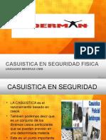 CASUISTICA_EN_SEGURIDAD_FISICA_-._D.O.CH.ppt