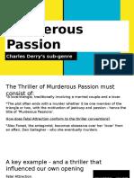 Murderous Passion Sub-genre