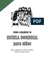 Cómo Organizar La Escuela Dominical