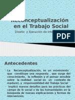 Sesión 2 Reconceptualización en El Trabajo Social