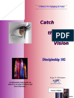 Discipleship 102 - Catch the Vision