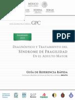 Diagnóstico y Tratamiento Del Sindrome de Fragilidad.