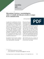 Discusiones teóricas y metodológicas sobre el estudio del discurso desde el campo de la comunicación.
