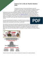 Las Empresas De Limpieza De la villa de Madrid Admiten Que El Servicio Es Malo