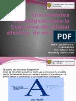 Lineamientos Estrategicos Para La Comunicacion Global Efectiva de Mi Marca.