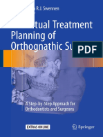 3D Virtual Treatment Planning of Orthognathic Surgery a Step-By-Step Approach for Orthodontists and Surgeons