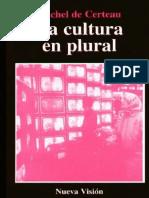 De Certeau Michel. La Cultura en Plural