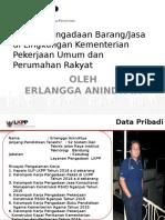 1_ Paparan PU-LKPP (Bimtek Pengadaan BarangJasa Di Lingkungan Kementerian Pekerjaan Umum Dan Perumahan Rakyat)