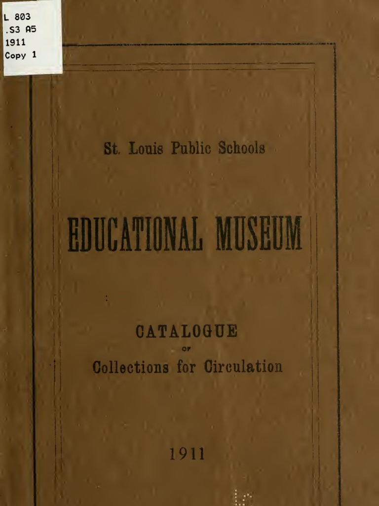 1911 Catalogue Of The Saint Louis Educational Museum