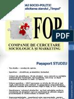 Sondaj socio-politic, realizat de Fondul Opiniei Publice (FOP) la solicitarea ziarului TIMPUL