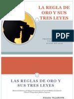 La Ley de Oro y Las Tres Leyes2 _villamontejuliana