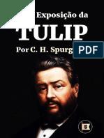 Uma Exposição Da TULIP - Por C. H. Spurgeon (Completo)