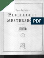 Elfeledett mesterségek John Seymour.pdf