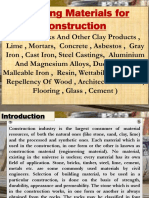 Building Materials for Construction  (Stone, Bricks And Other Clay Products , Lime , Mortars,  Concrete , Asbestos , Gray Iron , Cast Iron, Steel Castings,  Aluminium And Magnesium Alloys, Ductile Iron , Malleable Iron ,  Resin, Wettability And Water Repellency Of Wood , Architectural Paints , Flooring , Glass , Cement )