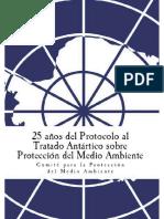 25 Años Protocolo Tratado Antártico Sobre Protección Medio Ambiente