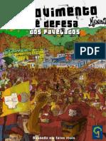 HQ - Movimento de Defesa Dos Favelados