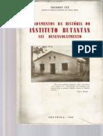 Fundamentos da História do Instituto Butantan e seu desenvolvimento. Eduardo Vaz