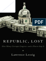 Republic Lost How Money Corrupts Congress-And a Plan to Stop It