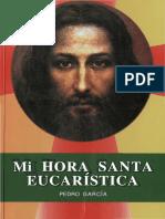 Mi Hora Santa Eucaristica - Pedro Garcia