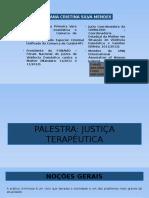 Palestra Justiça Terapêutica