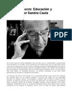 Guillermo Sucre, Educación y Dignidad (Entrevista de Sandra Caula)
