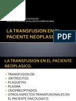 La Transfusion en El Paciente Neoplasico