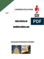 Residência Médica - PUCPR - 2009 - 2ª fase (CM)