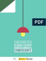 Guía Práctica de Ahorro y Eficiencia Energética Dirigida Al Comerciante
