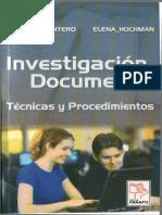 Montero Maritza Hochman Elena - Investigacion Documental Tecnicas Y Procedimientos.pdf