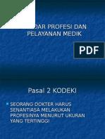 Standar Profesi Dan Pelayanan Medis
